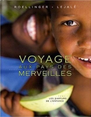 Voyage au pays des Merveilles, d'Olivier Roellinger, Christian et Vincent Lejalé