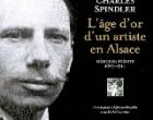 Spindler: le regard d'un artiste sur l'Alsace