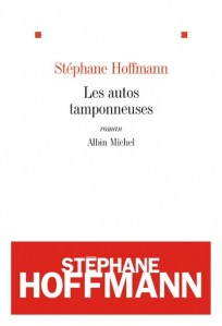 Stéphane Hoffmann - Les autos tamponeuses