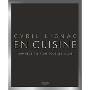 Cyril Lignac - En cuisine