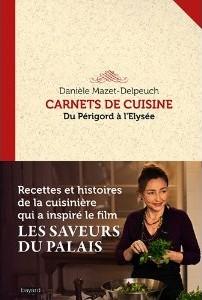 Carnet de cuisine du Périgord à l'Elysée