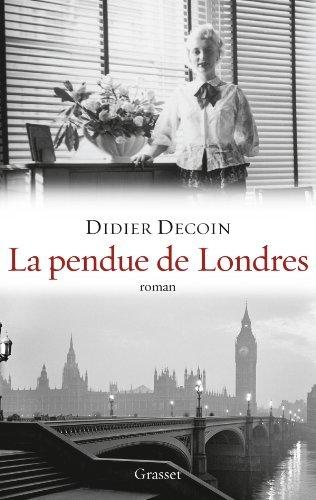 La pendue de Londres, de Didier Decoin