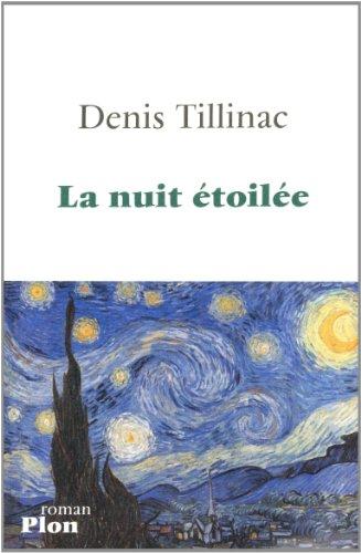 La Nuit étoilée, de Denis Tillinac