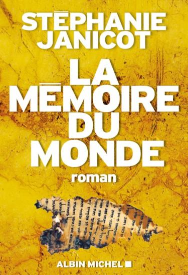 La mémoire du monde, de Stéphanie Janicot