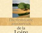 L'ode à la Loire de Danèle Sallenave