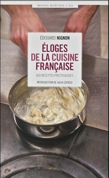 Eloges de la Cuisine Francaise