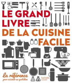 Le Grand Livre De La Cuisine Facile Le Blog De Gilles