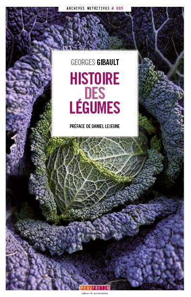 Histoire+des+légumes,+Georges+Gibault