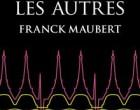 Franck Maubert et les ombres du passé