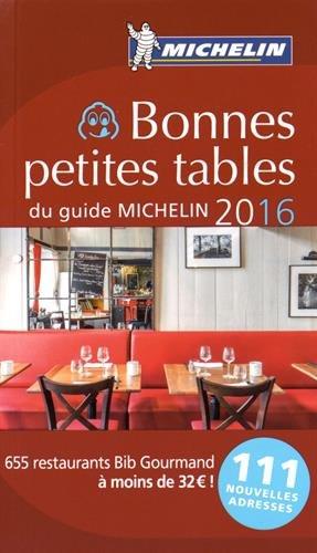 Bonnes Petites Tables Du Guide Michelin 2016 Livres