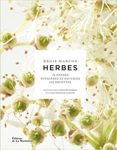 Les herbes selon Régis Marcon
