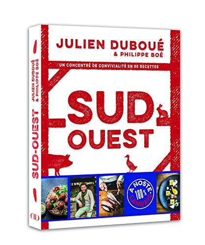 Le Sud Ouest selon Julien Duboué