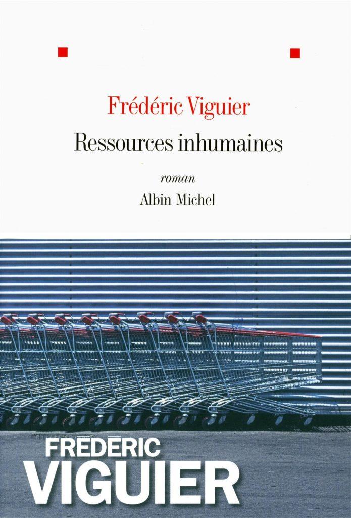 Les ressources inhumaines de Frédéric Viguier