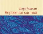 Serge Joncour, l'ogre et la poupée