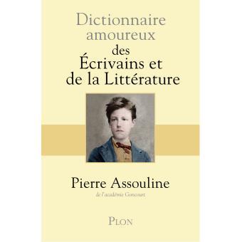 Pierre Assouline et l'amour des écrivains
