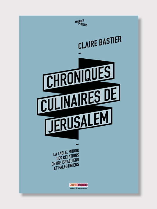 Les chroniques de Jérusalem de Claire Bastier