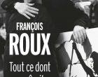 Les illusions perdues de François Roux