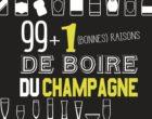 Les 100 bonnes raisons de boire du champagne par Isabelle Bachelard