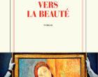 Vers la beauté de David Foenkinos