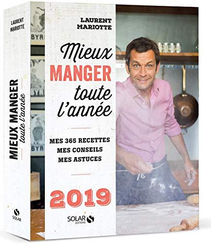 L almanach gourmand de laurent mariotte livres - Livre cuisine laurent mariotte ...