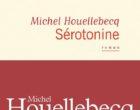 Prenez de la «Sérotonine» avec Michel Houellebecq !