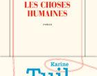 Les choses humaines vues par Karine Tuil
