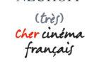 Quand Neuhoff dégomme le cinéma français