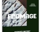 L'art du fromage selon Bernard Antony