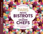 Les bons bistrots de chefs à Paris selon Vanessa Besnard