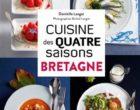 La cuisine des quatre saisons en Bretagne des Langot