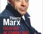 Les leçons de vie et de sagesse de Thierry Marx