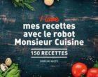Les recettes au robot de Dorian Nieto