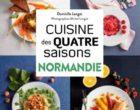 La cuisine des quatre saisons en Normandie des Langot