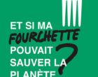 Et si la fourchette pouvait sauver la planète ?