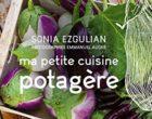 La cuisine potagère de Sonia Ezgulian